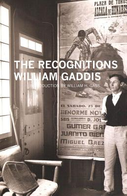 The Recognitions By Gaddis, William/ Gass, William H. (INT)